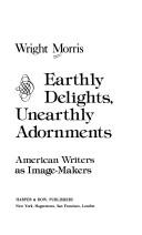 Cover of: Earthly delights, unearthly adornments