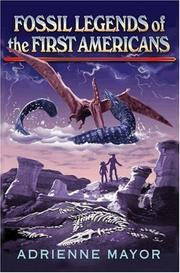 Cover of: Fossil legends of the first Americans | Adrienne Mayor