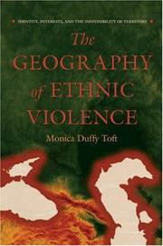 Cover of: The Geography of Ethnic Violence | Monica Duffy Toft