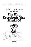 The man everybody was afraid of by Joseph Hansen