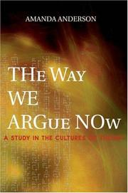 Cover of: The Way We Argue Now | Amanda Anderson