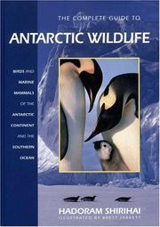The complete guide to Antarctic wildlife by Hadoram Shirihai