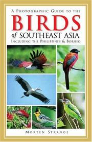 Cover of: A Photographic Guide to the Birds of Southeast Asia