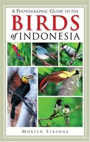 Cover of: A photographic guide to the birds of Indonesia