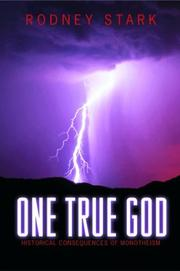 Cover of: One True God: Historical Consequences of Monotheism