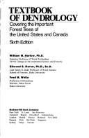 Cover of: Textbook of dendrology, covering the important forest trees of the United States and Canada