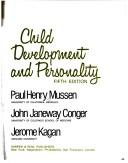 Cover of: Child development and personality | Paul Henry Mussen