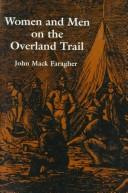 Cover of: Women and men on the overland trail