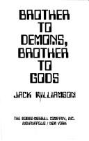 Cover of: Brother to demons, brother to gods