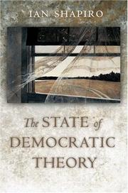 Cover of: The State of Democratic Theory | Ian Shapiro