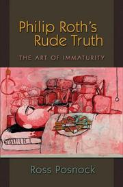 Cover of: Philip Roth's rude truth | Ross Posnock