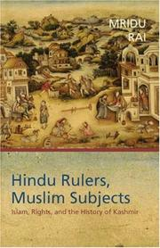 Hindu Rulers, Muslim Subjects: Islam, Rights, and the History of Kashmir