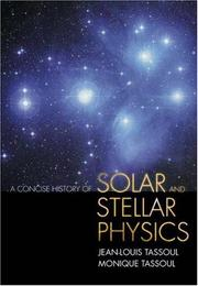 A Concise History of Solar and Stellar Physics