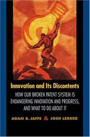 Cover of: Innovation and its discontents | Adam B. Jaffe