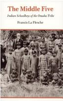 The Middle Five by La Flesche, Francis