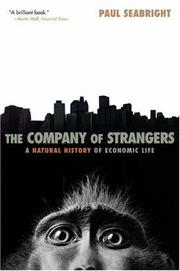 Cover of: The Company of Strangers | Paul Seabright