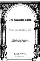 Cover of: The shattered chain: A Darkover Novel