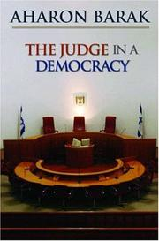 Cover of: The judge in a democracy | Aharon Barak