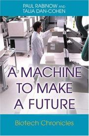 Cover of: A machine to make a future | Paul Rabinow