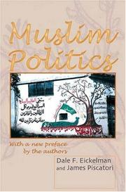 Cover of: Muslim Politics (Princeton Studies in Muslim Politics) | Dale F. Eickelman