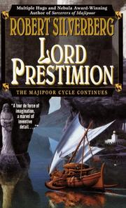 Cover of: Lord Prestimion: a novel in the Majipoor cycle