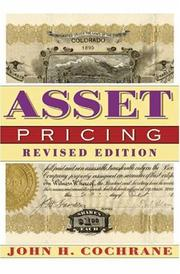 Cover of: Asset pricing | John H. Cochrane