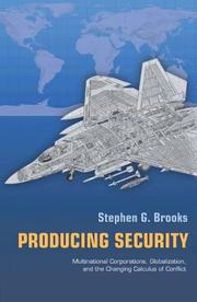 Cover of: Producing security | Stephen G. Brooks