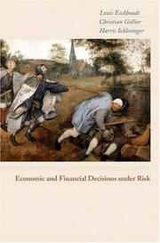 Economic and Financial Decisions Under Risk