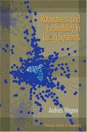 Cover of: Robustness and evolvability in living systems
