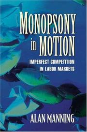 Cover of: Monopsony in Motion
