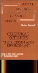 Cover of: Cultural sciences, their origin and development: narodziny i rozwój