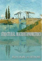 Cover of: Structural Macroeconometrics | Chetan Dave