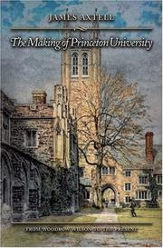 Cover of: The making of Princeton University