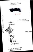 Cover of: Ride a white dolphin. | Anne Maybury