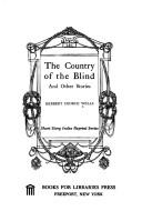 Cover of: The country of the blind: and other stories