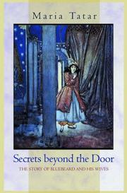 Cover of: Secrets beyond the Door | Maria Tatar
