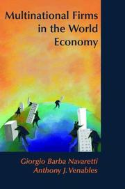 Cover of: Multinational Firms in the World Economy | Giorgio Barba Navaretti, Anthony J. Venables