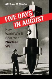 Five Days in August by Michael D. Gordin