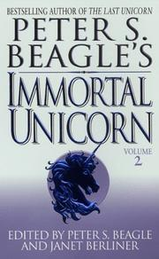 Cover of: Peter S. Beagle's immortal unicorn, volume two |