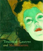 Cover of: Toulouse-Lautrec and Montmartre | Richard Thomson