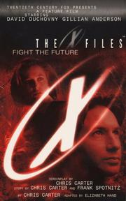 Cover of: The X-Files Fight the Future | Elizabeth Hand Chris Carter