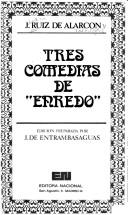 "Cover of: Tres comedias de ""enredo"""