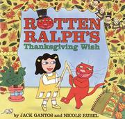 Cover of: Rotten Ralph's Thanksgiving wish by Jack Gantos