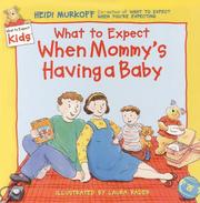 Cover of: What to expect when mommy's having an baby