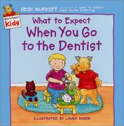 Cover of: What to Expect When You Go to the Dentist (What to Expect Kids)