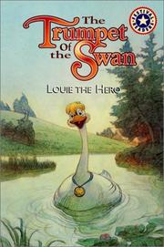 The trumpet of the swan by Lin Oliver