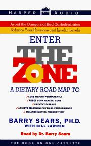 Cover of: The Zone: A Dietary Road Map to Lose Weight Permanently : Reset Your Genetic Code : Prevent Disease