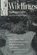 Cover of: Wildlings | Mary Leister