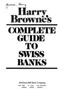 Cover of: Harry Browne's Complete guide to Swiss banks