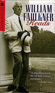 Cover of: William Faulkner Reads: The Nobel Prize Acceptance Speech and Selections from As I Lay Dying, A Fable, and The Old Man